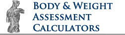 Pharmacology Weekly's - Weight Assessment Medical Calculator: BMI, IBW, BSA, LBW